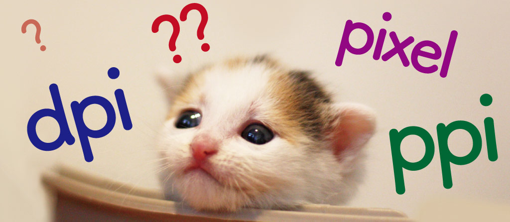 【 画像解像度の単位 】「pixel」と「dpi」と「ppi」って何が違うの?